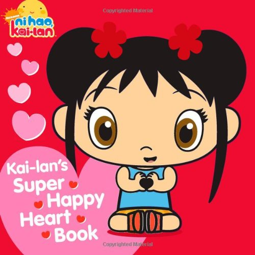 Kai-Lan's Super Happy сердце Book