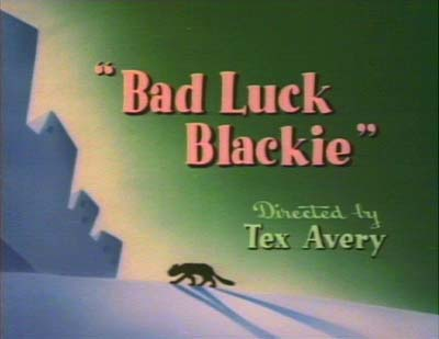 """Bad Luck Blackie"""