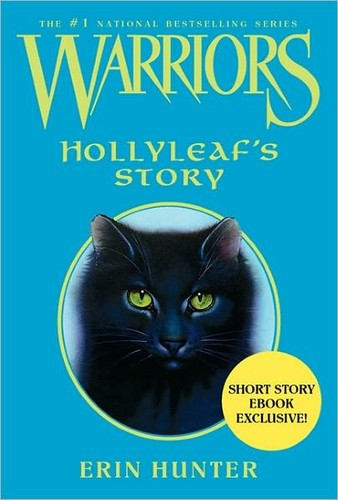 Hollyleaf's story (Nook Book) - world-of-warriors Photo