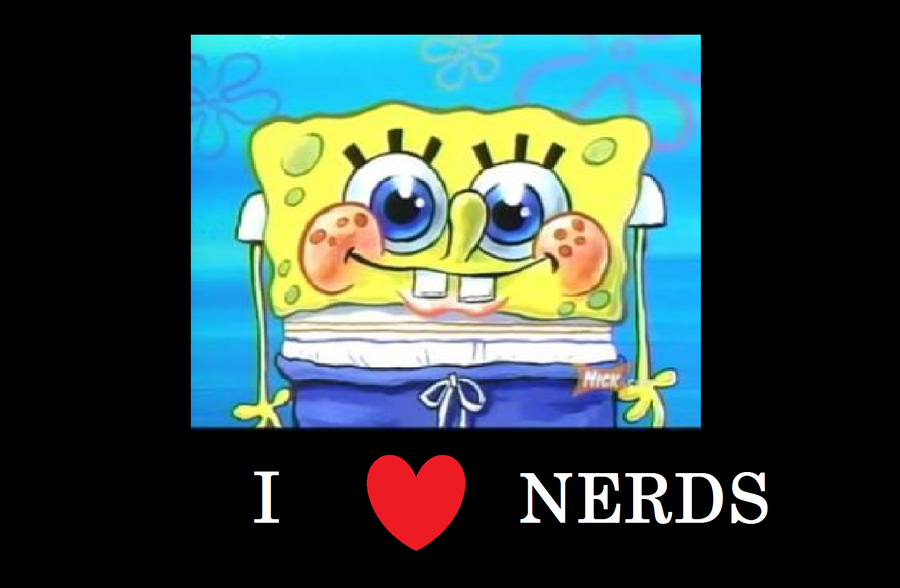 Being A Nerd Geek Images Sponge I Heart Nerds HD Wallpaper And Background Photos