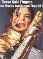 Gold Fever. - michael-jackson photo