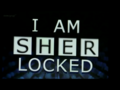 I AM SHERLOCKED - sherlock screencap