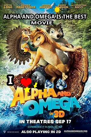 I love Alpha and omega