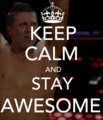 Keep Clalm & Stay Awesome. - the-miz-michael-mizanin fan art