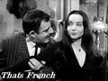 Thats French - the-addams-family-1964 photo