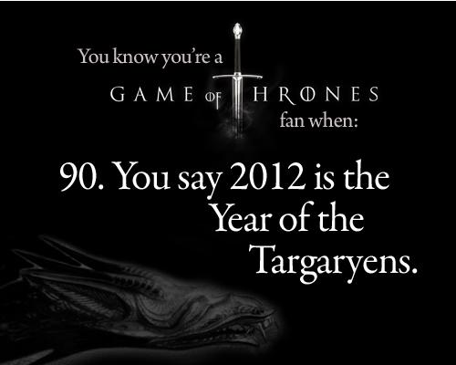 당신 know you're a Game of Thrones 팬 when