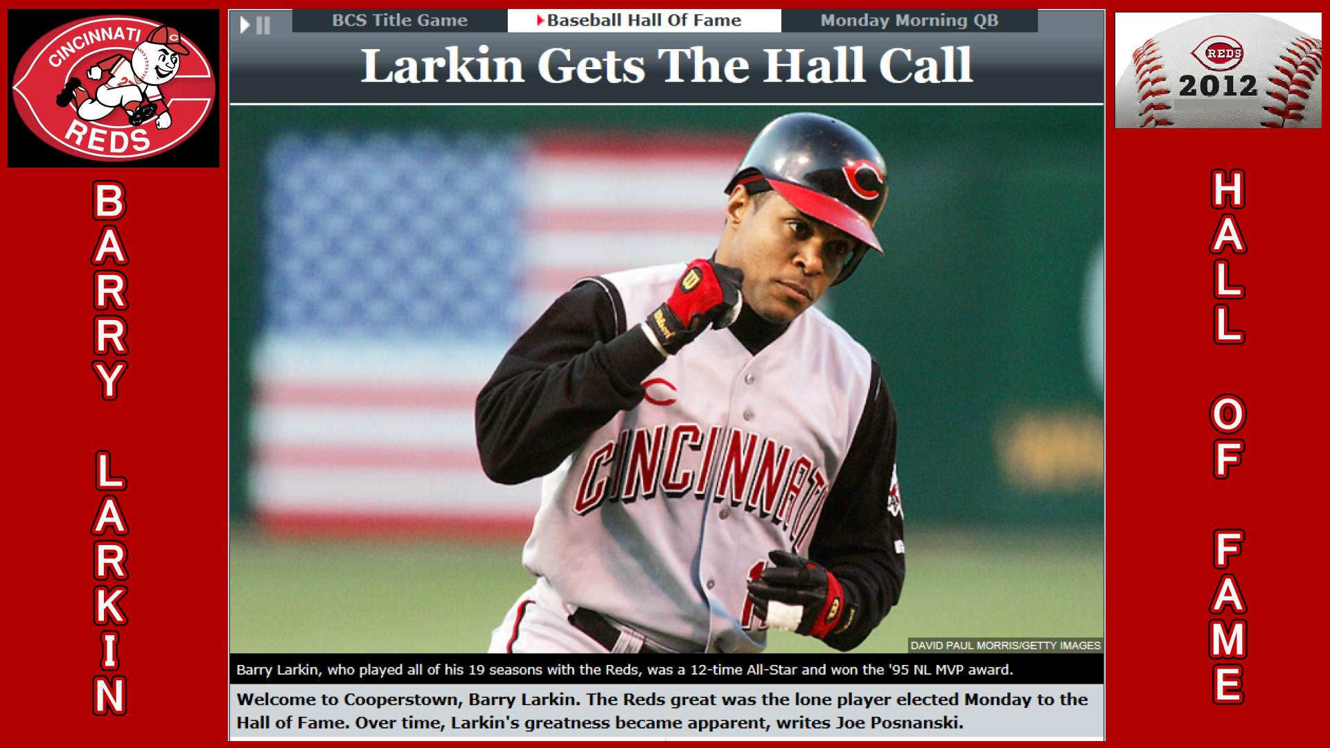 BARRY LARKIN 2012 BASEBALL HOF