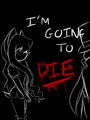 I-i'm going to die :Alyss & Faceless man: