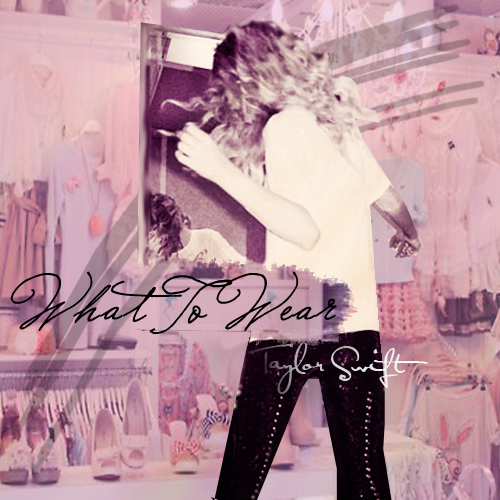 What To Wear single cover (fanmade)
