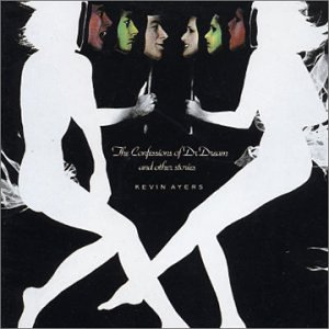 The Confessions of Dr.Dream - Kevin Ayers & Nico