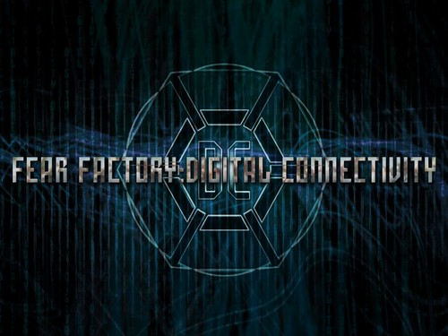Fear Factory Hintergrund entitled Digital Connectivity