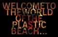 Welcome to the World of the Plastic Beach - plastic-beach photo