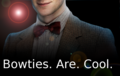 11th Doctor - Bowties are Cool