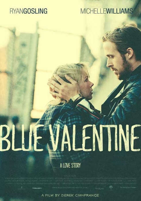 Blue Valentine Poster Blue Valentine Photo 28377907 Fanpop