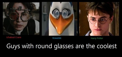 Guys with round glasses are cool