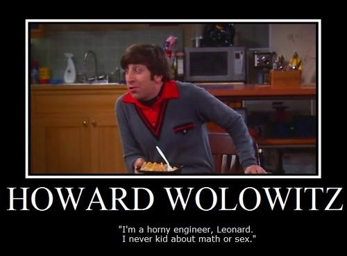 Howard Wolowitz :]