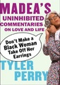 Madea's Bad Advice
