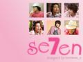 Sexy Seven!!