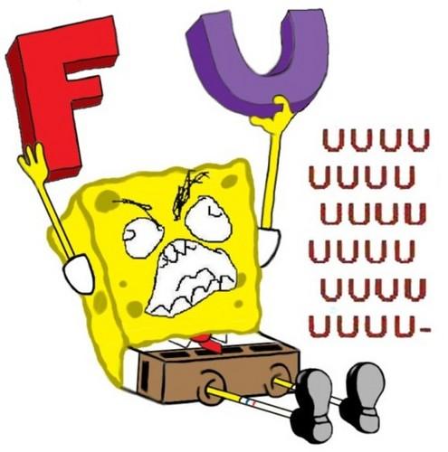 Spongebob FUUUUU