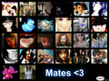 mates <3