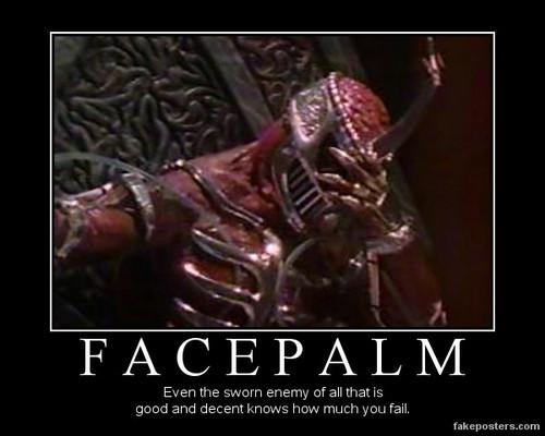 Lord Zedd's facepalm
