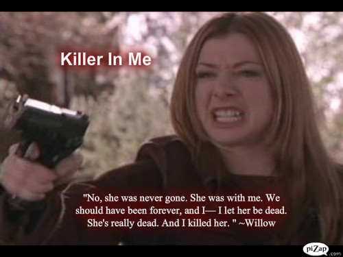 "Buffy episode kertas dinding #7 ""Killer In Me"" WILLOW SPECIAL"