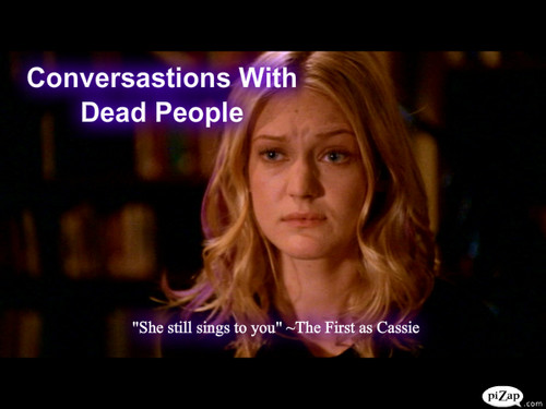 """Buffy episode wolpeyper #8 """"Conversations With Dead People"""""""