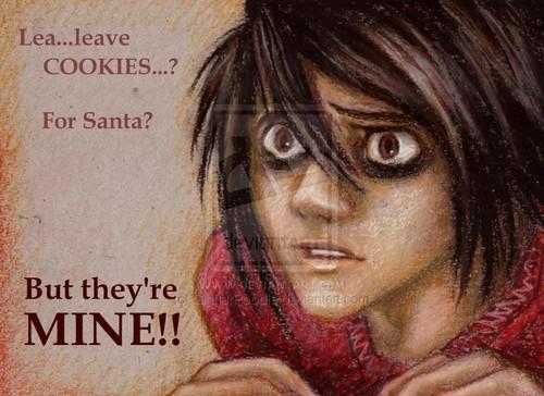 L? Leave cookies?!