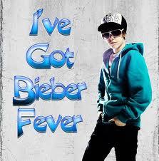 I got Bieber Fever
