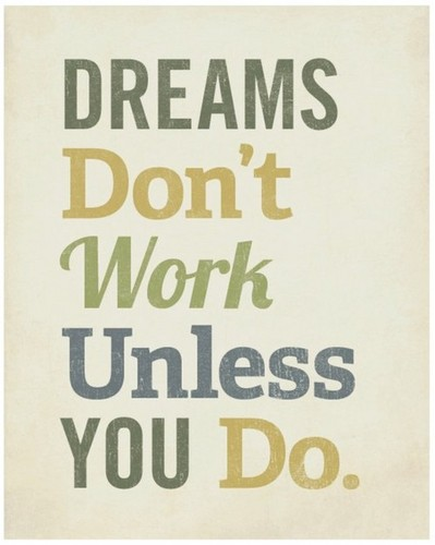 Daydreaming wallpaper titled Dreams don't work unless you DO