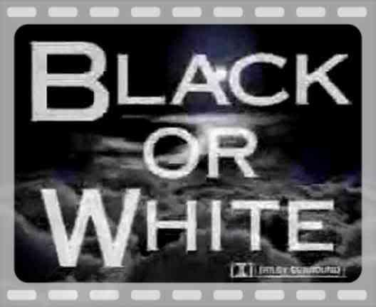 Black または White <3