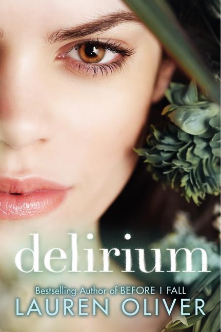 Delirium kwa Lauren Oliver