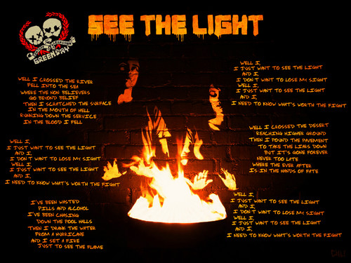 Green ngày Lyrics: See The Light (second version)
