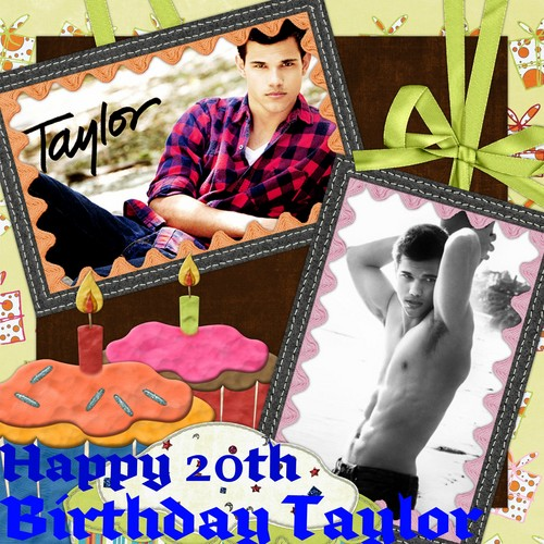 HAPPY 20TH BIRTHDAY TAYLOR