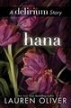 Hana- a Delirium short story book cover