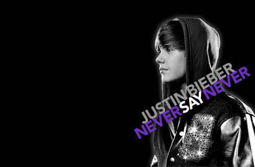 Never Say Never ♥