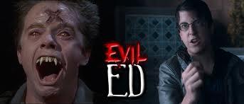 Evil Ed 1985 vs 2011