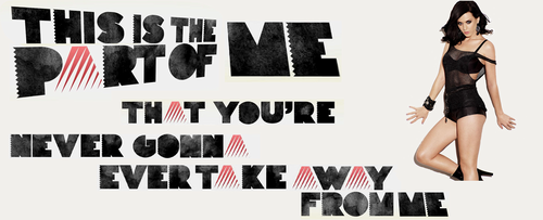 Katy Perry, Part of Me Lyrics wallpaper