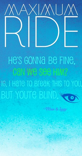 Maximum Ride 壁纸 titled Maximum Ride Quote