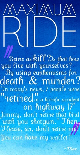 Maximum Ride 壁纸 called Maximum Ride Quote