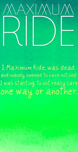 Maximum Ride Hintergrund titled Maximum Ride Quote