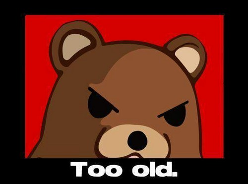 Too Old
