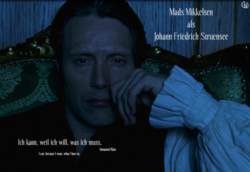 Mads Mikkelsen as Johann Friedrich Struensee in A royal affair