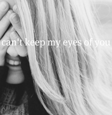 CAN'T KEEP MY EYES OF YOU