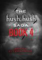 Hush Hush Book 4
