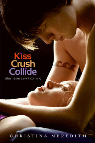 kiss Crush Collide por Christina Meredith