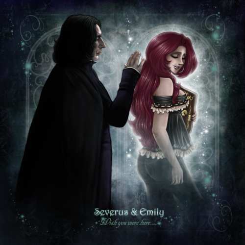 Emily+Severus-Wish you where here! - severus-snape Fan Art
