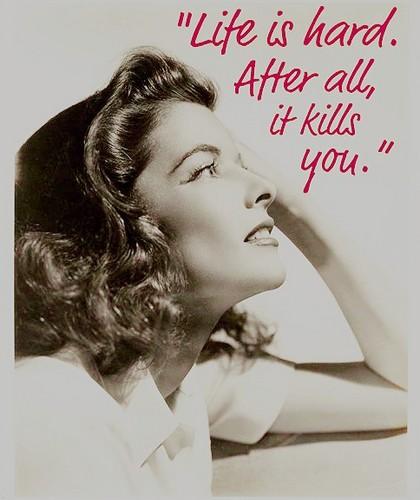 Resultado de imagen de frases de Katharine Hepburn
