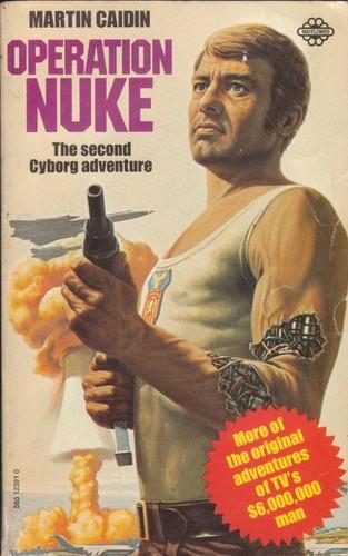 Six Million Dollar Man Novel