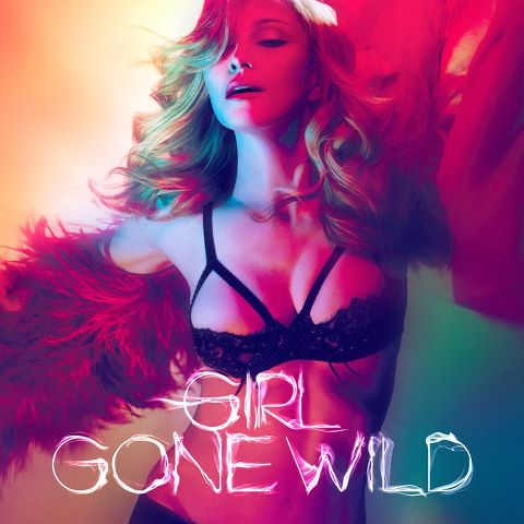 """Girl Gone Wild"" Single Cover"